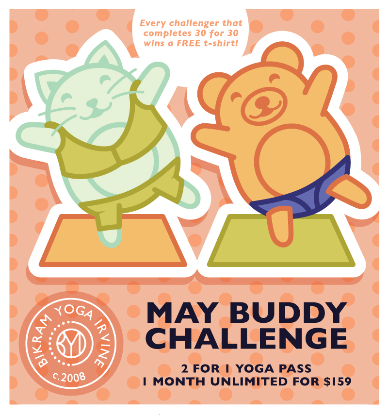 May Buddy Challenge - 2 for 1 Yoga Pass - 1 month unlimited yoga for 159